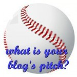 What Is Your Blog's Pitch?