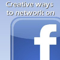 creative-ways-to-network-on-fb