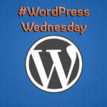 #WordPressWednesday 2015 Volume 1