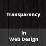 Understanding How to Use Transparency in Web Design