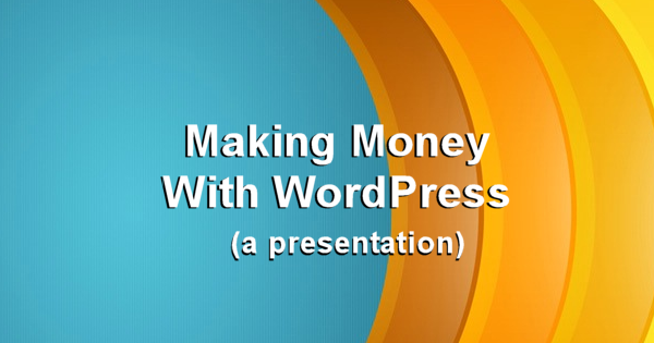 making money with wordpress