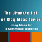 blog-ideas-for-eccommerce-websites-200x200
