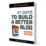 I'm Taking the 31 Days to Build a Better Blog Challenge #31DBBB