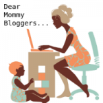 Dear Mommy Bloggers: You're Looking Kinda Spammy