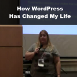 How WordPress Has Changed My Life