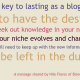 Graphic: The Key to Lasting as a Blogger