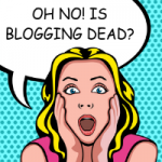 is-blogging-dead-200x200