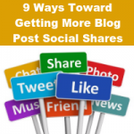 9 Ways Toward Getting More Blog Post Social Shares