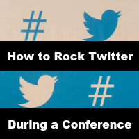 how-to-rock-twitter-during-a-conference-200x200