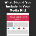 What Should You Include In Your Media Kit?