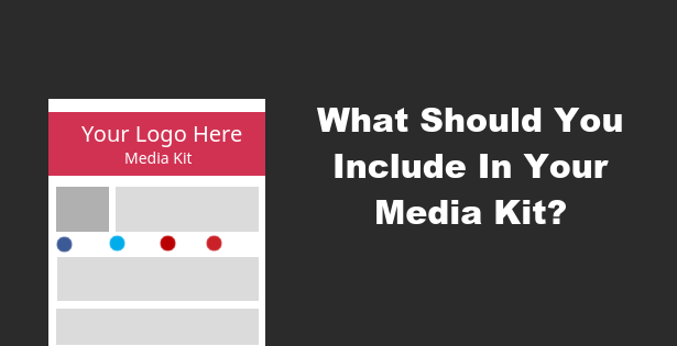 what-you-should-include-in-your-media-kit-600x315