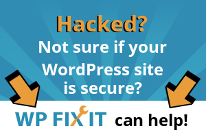 Get Secure with WP Fix It