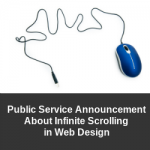 Public Service Announcement About Infinite Scrolling in Web Design